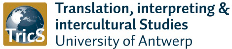 TricS (Translation, Interpreting & Incultural Studies at University of Antwerp